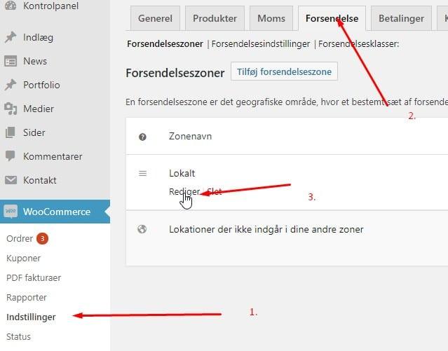 Vælg WooCommerce -> Indstillinger, fanebladet Forsendelse og herefter rediger Forsendelsezonen